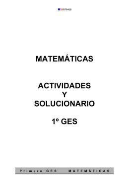 MATEMÁTICAS ACTIVIDADES Y SOLUCIONARIO 1º GES