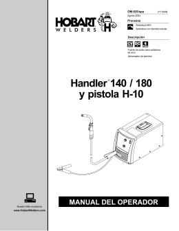 Handler 140 / 180 y pistola H-10