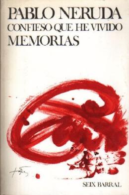 Neruda, Confieso que he vivido - Taller de Poesia Colonense