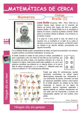 Louis Braille (Coupvray, 1809 – París, 1852) fue