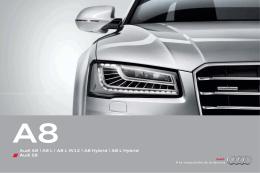 Audi A8 | A8 L | A8 L W12 | A8 Hybrid | A8 L Hybrid Audi S8