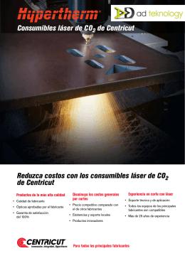 Consumibles láser de CO de Centricut Reduzca
