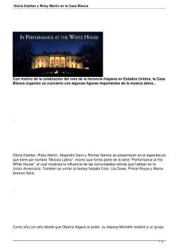 Gloria Estefan y Ricky Martin en la Casa Blanca