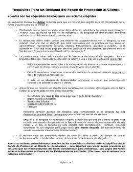 Requisitos Para un Reclamo del Fondo de Protección al Cliente: