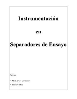 Instrumentación en Separadores de Ensayo