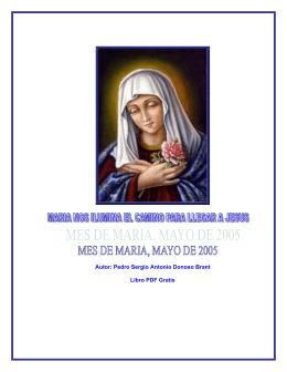 maria nos ilumina el camino para llegar a jesus