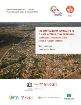 Los asentamientos informaLes en eL Área metropoLitana de panamÁ: