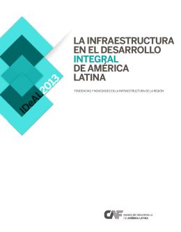 La infraestructura en el desarrollo integral de América Latina