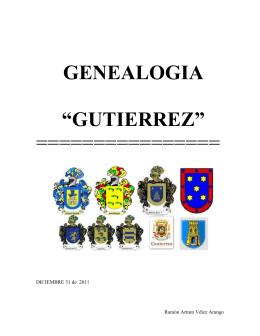 """GENEALOGIA """"GUTIERREZ"""" ================"""