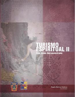 Turismo Espiritual II. Una visión Iberoamericana (2012)