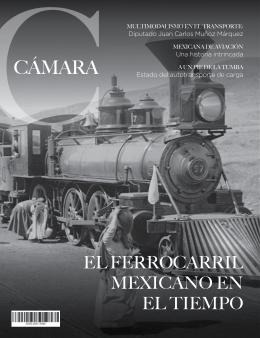 el ferrocarril mexicano en el tiempo