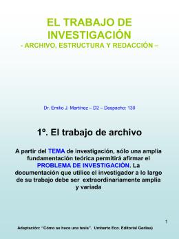 EL TRABAJO DE INVESTIGACIÓN El INICIO, ESTRUCTURA Y