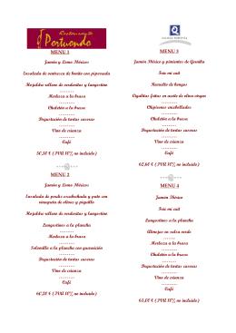 MENU 1 Jamón y Lomo Ibéricos Ensalada de ventresca de bonito