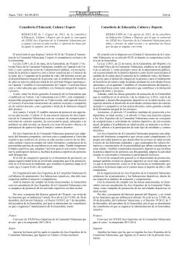 RESOLUCIÓ de 5 d`agost de 2013, de la consellera d`Educació