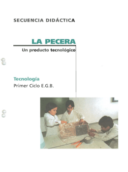 pecera: un producto tecnológico : tecnología primer ciclo EGB