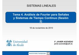 SISTEMAS LINEALES Tema 4. Análisis de Fourier para Señales y