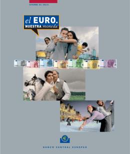 El Euro. Nuestra moneda - European Central Bank
