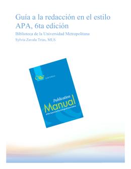 Guía a la redacción en el estilo APA, 6ta edición