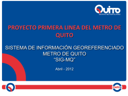 SIG MQ - Metro de Quito