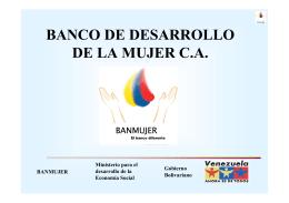 BANCO DE DESARROLLO DE LA MUJER C.A.