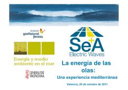 La energía de las olas: - Fundación Gas Natural Fenosa