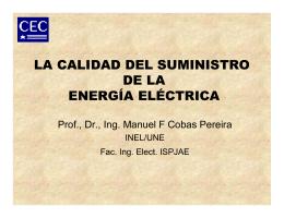el problema de la calidad del suministro de la energia electrica