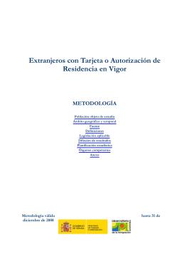 Extranjeros con Tarjeta o Autorización de Residencia en Vigor