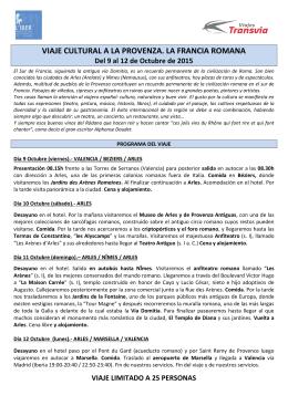 VIAJE CULTURAL A LA PROVENZA. LA FRANCIA ROMANA