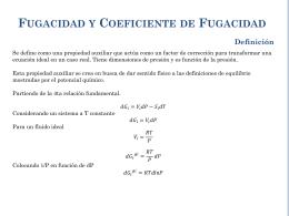 FUGACIDAD Y COEFICIENTE DE FUGACIDAD Definición