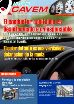 El conductor capitalino es desinformado e irresponsable