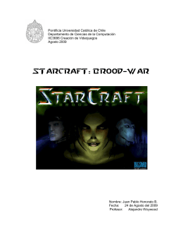 Starcraft: Brood-war - Pontificia Universidad Católica de Chile