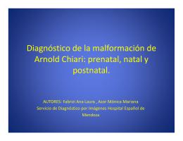 Diagnóstico de la malformación de Arnold Chiari: prenatal, natal y
