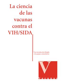 La ciencia de las vacunas contra el VIH/SIDA