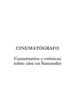CINEMATÓGRAFO Comentarios y crónicas sobre cine en Santander