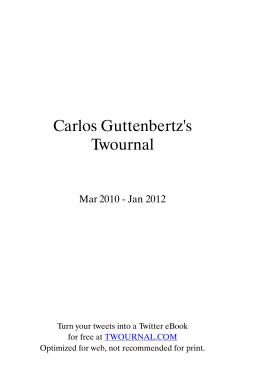 Carlos Guttenbertz`s Twournal