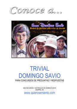 Trivial Domingo Savio.