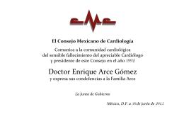Doctor Enrique Arce Gómez - Consejo Mexicano de Cardiología