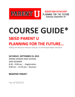 SBISD PARENT U PLANNING FOR THE FUTURE…