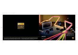 La nueva gama en Alta Definición 1080 líneas de Sony