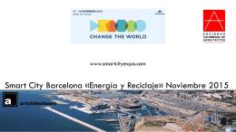 Smart City Barcelona «Energía y Reciclaje» Noviembre 2015