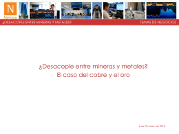 2012 | Octubre | 4 ¿Desacople entre mineras y metales?
