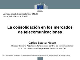 La consolidación en los mercados de telecomunicaciones