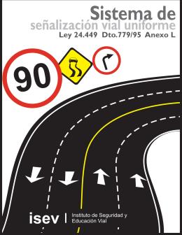 Sistema de señalización vial uniforme