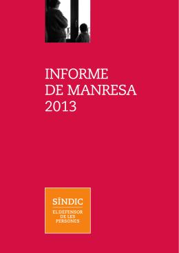 INFORME DE MANRESA 2013 - Síndic de Greuges de Catalunya