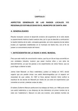Capitulo I Aspectos Generales De Las Radios Locales Y/o Regionales
