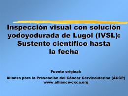 Inspección visual con solución yodoyodurada de Lugol