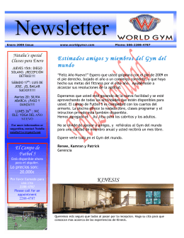 Estimados amigos y miembros del Gym del mundo KINESIS