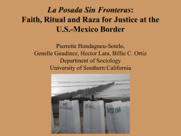 La Posada Sin Fronteras: Faith, Ritual and Raza for Justice at the