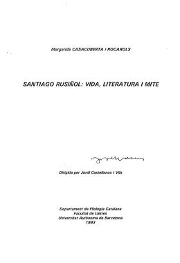 santiago rusiñol: vida, literatura i mite