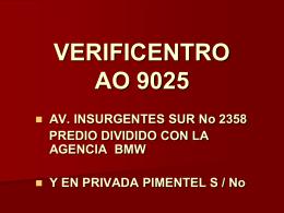 VERIFICENTRO AO-9025 EN AV. INSURGENTES SUR No 2358